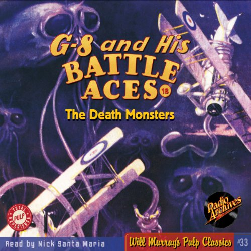 G-8 and His Battle Aces, #18 March 1935 audiobook cover art