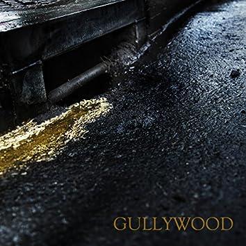 Gullywood