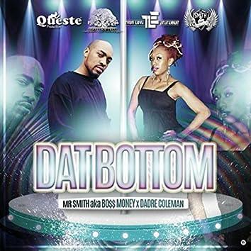 Dat Bottom (feat. Dadre Coleman)