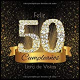 Feliz 50 Cumpleaños Libro de Visitas: Libro de Firmas Evento Fiesta I Encuadernación de Diamantes Ne...