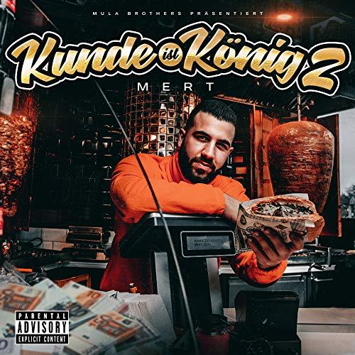 Kunde ist König 2 [Explicit]