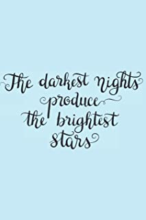 The Darkest Nights Produce the Brightest Stars: Gifts for Girls Sketching Diary with Writing Prompts Pastel Blue