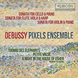 Debussy: Sonatas & Piano Works
