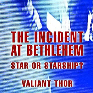 The Incident at Bethlehem: Star Or Starship? audiobook cover art