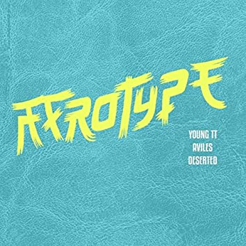 Afrotype (feat. Aviles & Deserted)