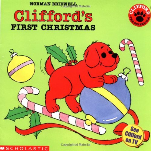 Clifford's First Christmas (Clifford, the Big Red Dog)の詳細を見る