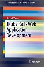 JRuby Rails Web Application Development (SpringerBriefs in Computer Science)