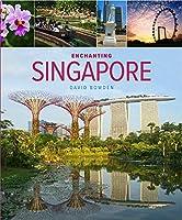 Enchanting Singapore (Enchanting Asia)