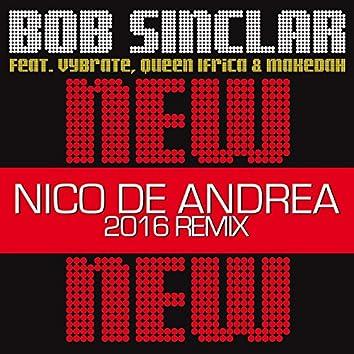New New New (Nico De Andrea 2016 Remix)