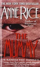 By Anne Rice - The Mummy or Ramses the Damned (Reprint) (2008-07-25) [Library Binding]