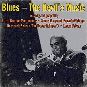 Blues – the Devil's Music