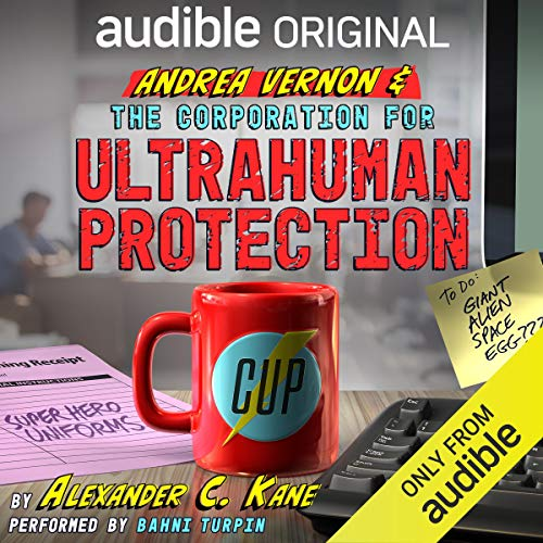 Andrea Vernon and the Corporation for UltraHuman Protection audiobook cover art