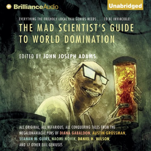 The Mad Scientist's Guide to World Domination audiobook cover art