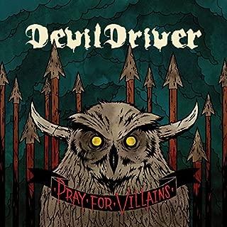 Pray for Villains (CD+DVD) by DevilDriver (2009-07-14)