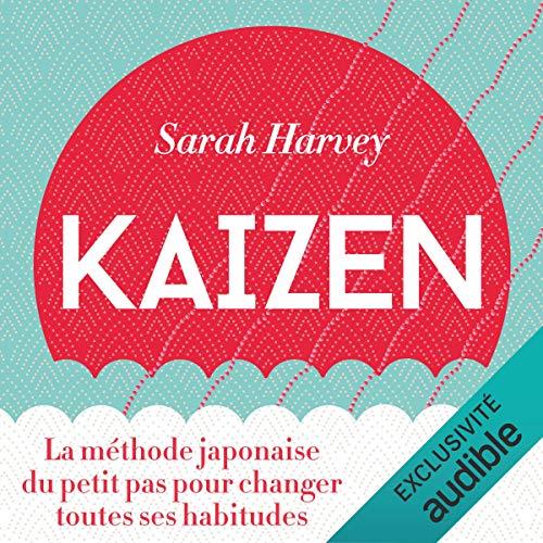 Page de couverture de Kaizen. La méthode japonaise du petit pas pour changer toutes ses habitudes