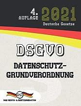 DSGVO – Datenschutz-Grundverordnung (Aktuelle Gesetze 2021) (German Edition)
