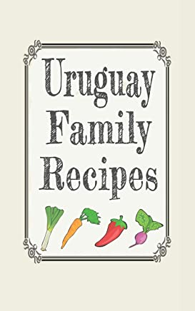 Uruguay family recipes: Blank cookbooks to write in