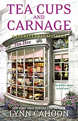 Tea Cups and Carnage (A Tourist Trap Mystery Book 7)