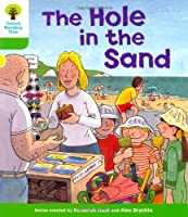 Oxford Reading Tree: Level 2: First Sentences: The Hole in the Sand by Roderick Hunt(2011-01-01)