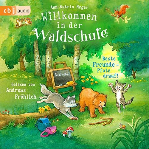 Beste Freunde - Pfote drauf!: Willkommen in der Waldschule 1