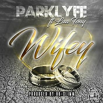 Wifey (feat. Lua Tony)