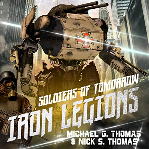 Soldiers of Tomorrow: Iron Legions cover art