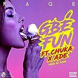 Gbe Fun [Explicit]