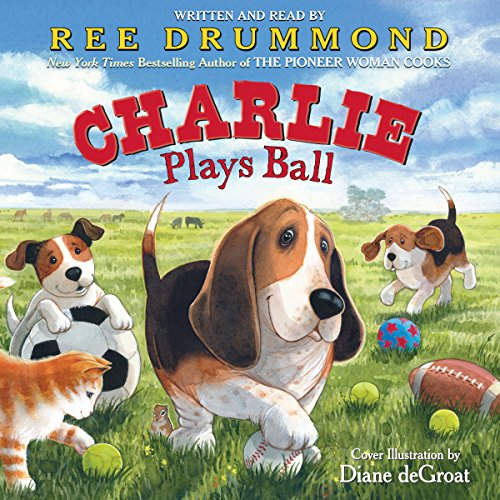 Charlie Plays Ball audiobook cover art