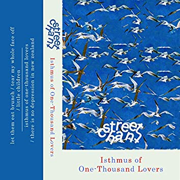 Isthmus of One-Thousand Lovers