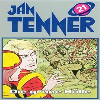 Die grüne Hölle (Jan Tenner Classics 21) Titelbild