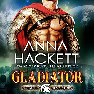 Gladiator     Galactic Gladiators, Book 1              By:                                                                                                                                 Anna Hackett                               Narrated by:                                                                                                                                 Vivienne Leheny                      Length: 6 hrs and 21 mins     23 ratings     Overall 4.8