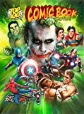 Top 100 Comic Book Movies - Gary Gerani