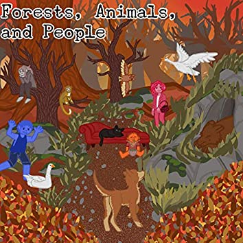 Forests, Animals, and People