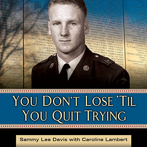 You Don't Lose 'Til You Quit Trying audiobook cover art