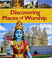 Discovering Places of Worship (Young Explorer:)