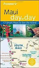 Frommer's Maui Day by Day (Frommer's Day by Day - Pocket)