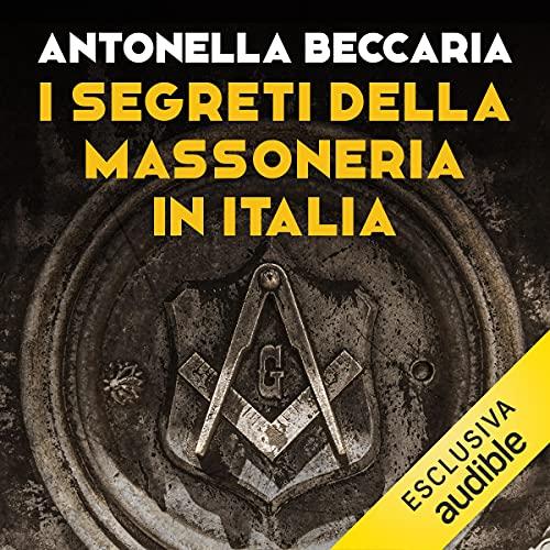 I segreti della massoneria in Italia copertina