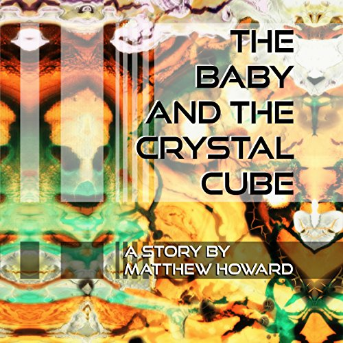 The Baby and the Crystal Cube audiobook cover art