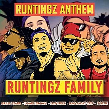 The Runtingz Anthem