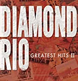 Songtexte von Diamond Rio - Greatest Hits II