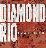 Greatest Hits II von Diamond Rio