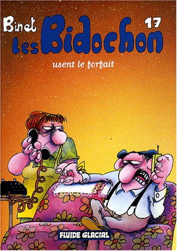 Les Bidochon, Tome 17 : Les Bidochon usent le forfait (Petit format)