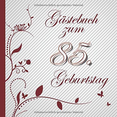 Gästebuch zum 85. Geburtstag: Gästebuch in Rot Weiß für bis zu 50 Gäste | Zum Ausfüllen als...