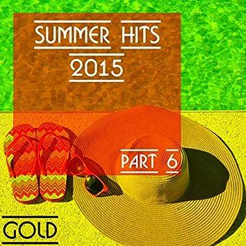 Summer Hits 2015 - Gold, Part 6