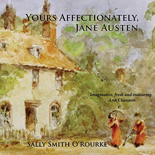 Yours Affectionately, Jane Austen audiobook cover art