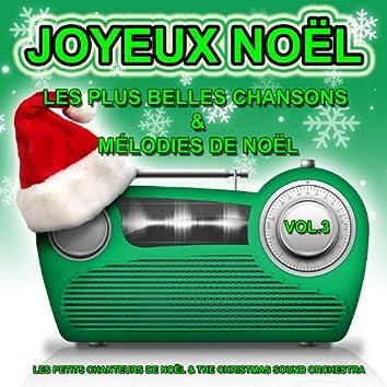 Joyeux Noël, vol.3 : Les plus belles chansons et mélodies de Noël