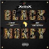 Black Money (feat. 1 Shot Dot) [Explicit]