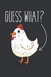 Notebook: Guess What? Chicken Butt Funny Farm Life Lover Journal & Doodle Diary; 120 White Paper Numbered Plain Pages for Writing and Drawing - 6x9 in.