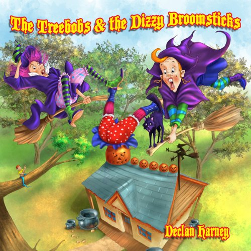 The Treebobs and the Dizzy Broomsticks audiobook cover art