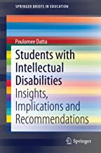 Students with Intellectual Disabilities: Insights, Implications and Recommendations